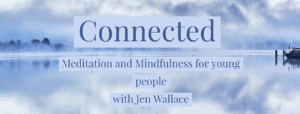 connected meditation for young people